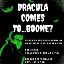 Dracula is set for Oct. 31 and Nov. 1